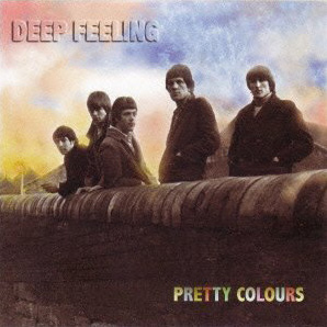 Deep Feeling - Pretty Colours